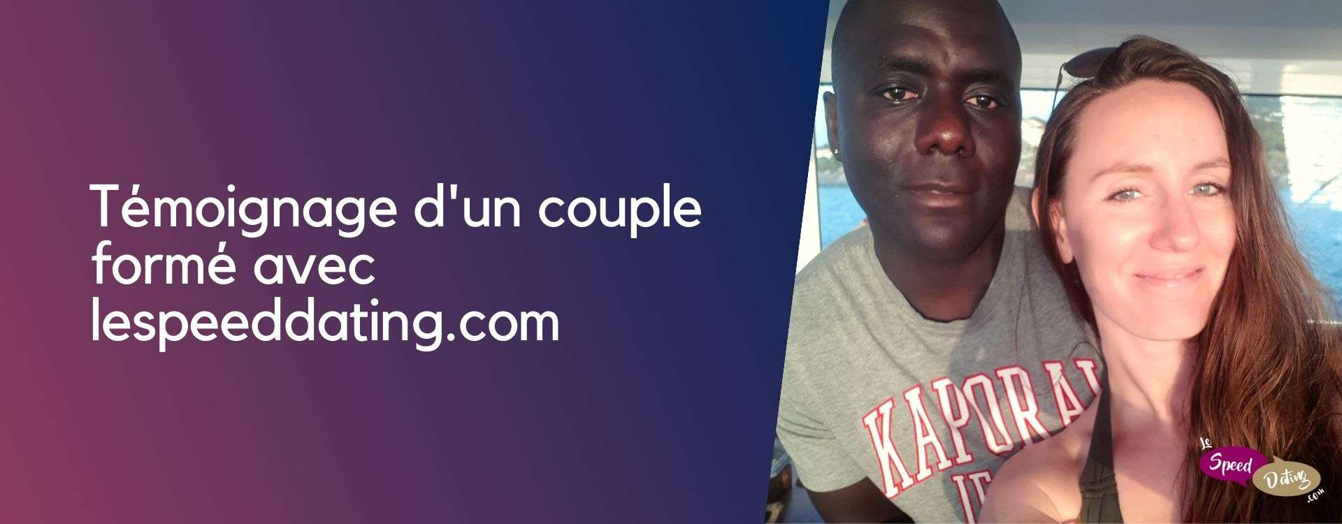 Un couple formé en Speed dating : témoignage de Stéphanie et Willy